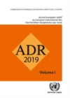 Accord europeen relatif au transport international des marchandises dangereuses par route (ADR), Set de deux volumes : En vigueur le 1er janvier 2019 - Book