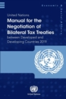 United Nations manual for the negotiation of bilateral tax treaties between developed and developing countries 2019 - Book