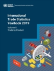 International Trade Statistics Yearbook 2019, Volume II : Trade by Product - Book