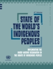 State of the World's Indigenous Peoples : Implementing the United Nations Declaration on the Rights of Indigenous Peoples - eBook