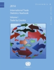 International Trade Statistics Yearbook 2014, Volume I : Trade by Country - eBook