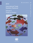 International Trade Statistics Yearbook 2014, Volume II : Trade by Product - eBook
