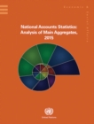 National Accounts Statistics: Analysis of Main Aggregates 2015 - eBook