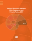 National Accounts Statistics: Main Aggregates and Detailed Tables, 2015 (Five-volume Set) : Main Aggregates and Detailed Tables 2015 (Five-volume Set) - eBook