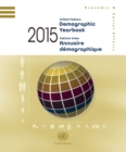 United Nations Demographic Yearbook 2015/Nations Unies Annuaire demographique 2015 : Sixty-sixth issue/Soixante-sixieme edition - eBook