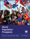 World Population Prospects, The 2015 Revision - Volume I: Comprehensive Tables : Volume I: Comprehensive Tables - eBook