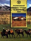 Transhumant grazing systems in temperate Asia - Book
