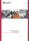 Rif Valley Fever Surveillance : FAO Animal Production and Health Manual No. 21 - Book