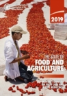The State of Food and Agriculture 2019 (SOFA) : Moving Forward on Food Loss and Waste Reduction - Book