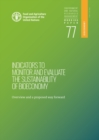 Indicators to monitor and evaluate the sustainability of bioeconomy : overview and a proposed way forward - Book