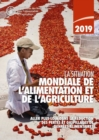 The State of Food and Agriculture 2019 (French Edition) : Moving Forward on Food Loss and Waste Reduction - Book