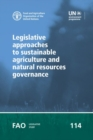 Legislative approaches to sustainable agriculture and natural resources governance - Book