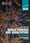 The state of world fisheries and aquaculture 2020 (SOFIA) : sustainability in action - Book