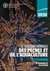 La situation mondiale des peches et de l'aquaculture 2020 : La durabilite an action - Book