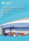 Review of agricultural trade policies in post-Soviet countries 2017-2018 - Book