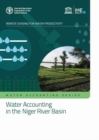 Water accounting in the Niger River Basin : WaPOR water accounting reports - Book