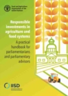 Responsible Investments in Agriculture and Food Systems : A Practical Handbook for Parliamentarians and Parliamentary Advisors - Book