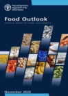 Food Outlook - Biannual Report on Global Food Markets : November 2020 - Book