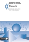 Reviews of National Policies for Education: Bulgaria 2004: Science, Research and Technology - eBook