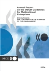 Annual Report on the OECD Guidelines for Multinational Enterprises 2004 Encouraging the Contribution of Business to the Environment - eBook