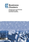 Local Economic and Employment Development (LEED) Business Clusters Promoting Enterprise in Central and Eastern Europe - eBook
