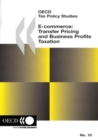 OECD Tax Policy Studies E-commerce: Transfer Pricing and Business Profits Taxation - eBook