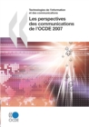 Les perspectives des communications de l'OCDE 2007 - eBook