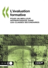 L'evaluation formative Pour un meilleur apprentissage dans les classes secondaires - eBook