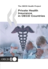 The OECD Health Project Private Health Insurance in OECD Countries - eBook