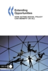 Extending Opportunities How Active Social Policy Can Benefit Us All - eBook