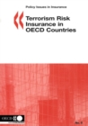 Policy Issues in Insurance Terrorism Risk Insurance in OECD Countries - eBook