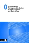 Environmental Management in Eastern Europe, Caucasus and Central Asia - eBook