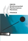 OECD Environmental Performance Reviews: France 2005 - eBook