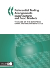 Preferential Trading Arrangements in Agricultural and Food Markets The Case of the European Union and the United States - eBook