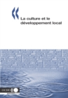 Developpement economique et creation d'emplois locaux (LEED) La culture et le developpement local - eBook