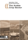 Agriculture, Trade and the Environment The Arable Crops Sector - eBook