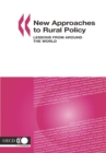 OECD Rural Studies New Approaches to Rural Policy Lessons from Around the World - eBook