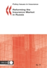 Policy Issues in Insurance Reforming the Insurance Market in Russia - eBook