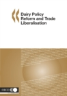 Dairy Policy Reform and Trade Liberalisation - eBook