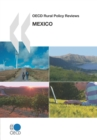 OECD Rural Policy Reviews: Mexico 2007 - eBook