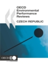 OECD Environmental Performance Reviews: Czech Republic 2005 - eBook