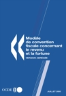 Modele de convention fiscale concernant le revenu et la fortune : Version abregee 2005 - eBook