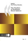 OECD Tax Policy Studies The Taxation of Employee Stock Options - eBook