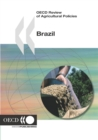 OECD Review of Agricultural Policies: Brazil 2005 - eBook