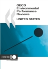 OECD Environmental Performance Reviews: United States 2005 - eBook