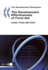 The Development Dimension The Development Effectiveness of Food Aid Does Tying Matter? - eBook
