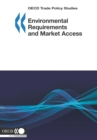 OECD Trade Policy Studies Environmental Requirements and Market Access - eBook