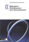 The Development Dimension Migration, Remittances and Development - eBook