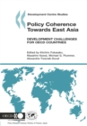 Development Centre Studies Policy Coherence Towards East Asia Development Challenges for OECD Countries - eBook