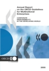Annual Report on the OECD Guidelines for Multinational Enterprises 2005 Corporate Responsibility in the Developing World - eBook